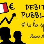 Il debito pubblico te lo spiego io